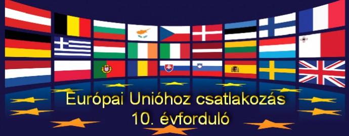 Magyarország Európai Unióhoz csatlakozásának 10. évfordulója - 3 napos program