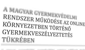A magyar gyermekvédelmi rendszer
